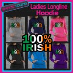 100% IRISH IRELAND ST PATRICKS DAY FLAG EMBLEM LADIES TEENAGERS LONGLINE HOODIE